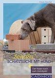 """SchaSu"""" - Schatzsuche mit Hund: Der Nase nach zum Zielobjekt"""